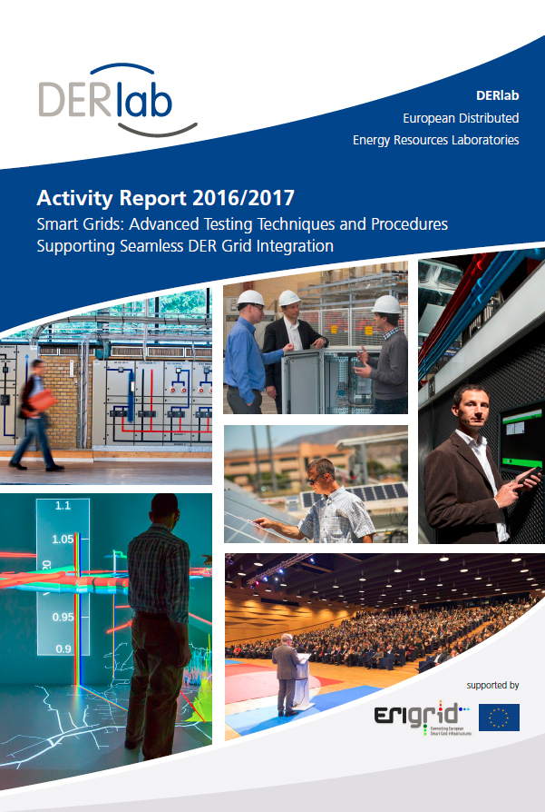 Smart Grid Testing Advances in DERlab Activity Report 2016/2017